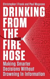 Drinking From the Fire Hose Book Cover